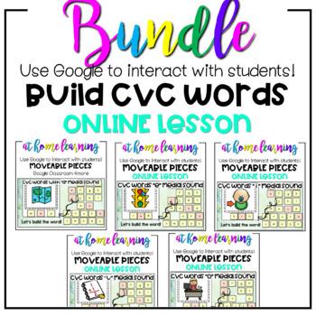 BUNDLE Build A CVC Word Google Classroom-Digital ONLINE Home Distance Learning