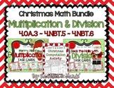 BUNDLE: Christmas Multiplication & Division {4.NBT.5, 4.NBT.6, 4.OA.3}