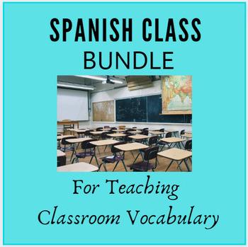 BUNDLE: Classroom Vocabulary / Vocabulario de la Clase for Spanish Class
