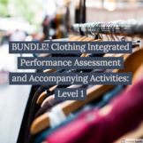 BUNDLE: Clothing activities and Integrated Performance Ass