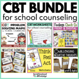 Cognitive Behavioral Therapy (CBT) Bundle for School Counseling #sweetcounselor