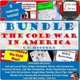 Cold War in America Unit BUNDLE   Print and Digital   Grades 8-12   U.S. History