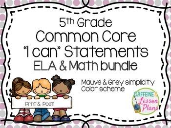 BUNDLE: Common Core ELA & Math 5th Grade I can statement s