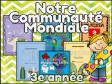 BUNDLE - Communautés du monde - Grade 3 Social Studies