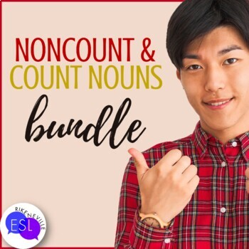 Count & Noncount Nouns BUNDLE