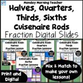 BUNDLE Cuisenaire Rods Fraction Investigation Lesson Slides Digital Print