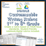 BUNDLE Customizable Writing Rubrics: 1st - 6th Grade