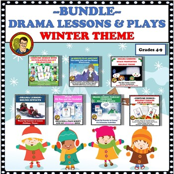BUNDLE:  DRAMA LESSONS AND PLAYS--WINTER THEME