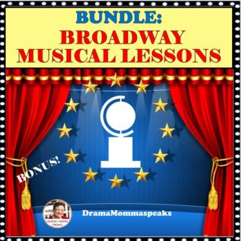 BUNDLE DRAMA LESSONS:   TONY AWARDS & BROADWAY MUSICALS
