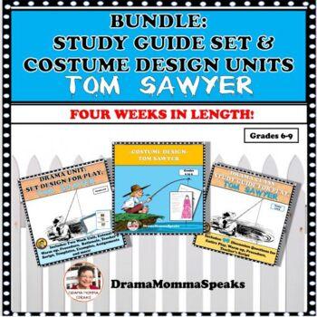 BUNDLE DRAMA UNITS:  TOM SAWYER PLAY STUDY GUIDE AND SET DESIGN