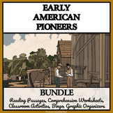 EARLY AMERICAN PIONEERS - Reading Comprehension, Activities, Bingo
