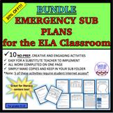 BUNDLE EMERGENCY SUB PLANS FOR THE ELA CLASSROOM