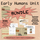 BUNDLE! Early Humans Unit: TEN engaging lessons
