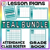 BUNDLE!! Editable Lesson Plans, Attendance Class Roster, & Grade Book! - TEAL