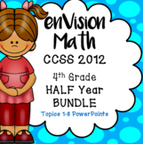 BUNDLE EnVision Math CCSS 2012 Grade 4 Topics 1-8 Daily PowerPoint 1,057 slides!