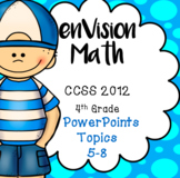 BUNDLE EnVision Math CCSS 4th Grade, Topics 5-8  Daily PowerPoint 483 slides