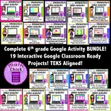 BUNDLE- Entire 6th grade Google Interactive Activities Collection TEKS Aligned