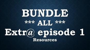 BUNDLE: Extr@ Episode 1 ALL resources