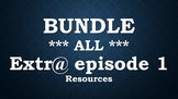 BUNDLE: Extr@ Episode 1 ALL resources