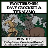 FRONTIERSMEN, DAVY CROCKETT, THE ALAMO BUNDLE: Reading Comprehension, Activities