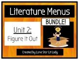 BUNDLE: Figure It Out Literature Menus (Unit 2)