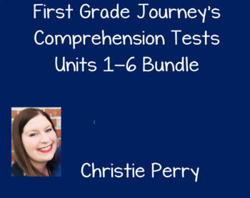BUNDLE First Grade Journey's Comprehension Tests
