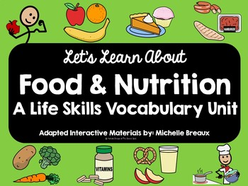 BUNDLE Food & Nutrition Life Skills  ADAPTED Vocabulary Unit (Autism, SPED, SLP)