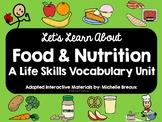 BUNDLE Food & Nutrition Life Skills  ADAPTED Vocabulary Un