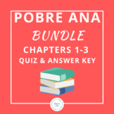BUNDLE: For use with Pobre Ana Chapters 1-3 Quiz and Answer Key