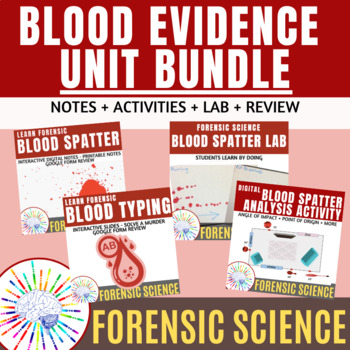 Bundle Forensics Blood Spatter And Blood Evidence Unit Notes Activities Lab