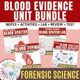 BUNDLE: Forensics Blood Spatter and Blood Evidence Unit- N