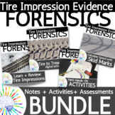 BUNDLE: Forensics Tire Impression Evidence Unit: NO PREP