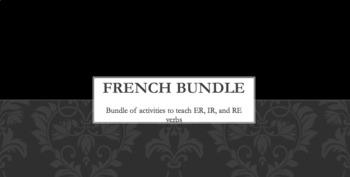 BUNDLE : French regular verbs -ER, -IR and -RE: 21 activities