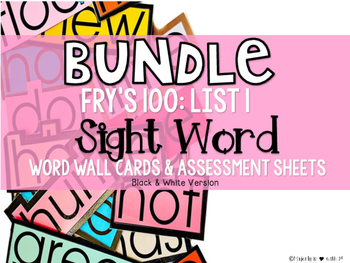 BUNDLE: Fry Sight Word First 100-Assessment Sheets & Word Wall Cards