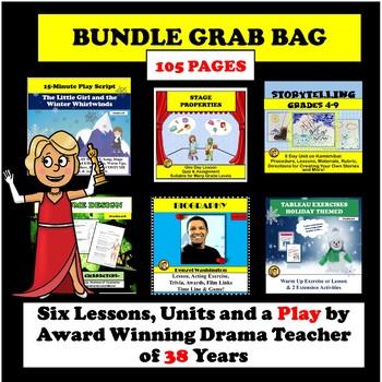 BUNDLE GRAB BAG II--DRAMA LESSONS, UNITS AND A PLAY