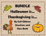 BUNDLE Gail Gibbons Halloween and Thanksgiving Is...Questi