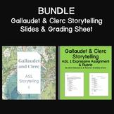 BUNDLE: Gallaudet & Clerc Storytelling Slides & Grading Sheet