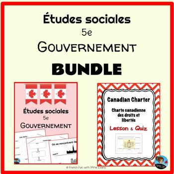 BUNDLE Gr 5 Social Studies: Government of Canada FRENCH