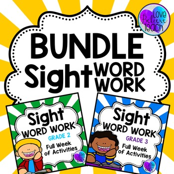 Grade 2 AND Grade 3 Sight Word Work BUNDLE