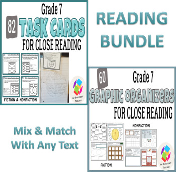 BUNDLE: Grade 7 Common Core Reading Graphic Organizers AND Task Cards