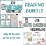 BUNDLE: Grade 7 Common Core Close Reading Graphic Organizers AND Task Cards