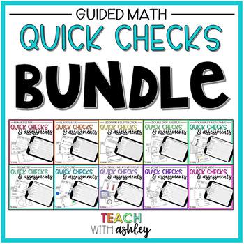 BUNDLE Guided Math Quick Checks & Assessments