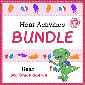 BUNDLE: Heat Activities
