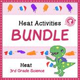 BUNDLE: Heat Energy
