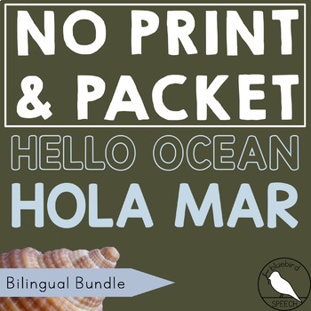 BUNDLE Hello Ocean | Hola Mar *PRINT & GO* Bilingual Speech