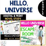 Hello, Universe ESCAPE ROOM and DIGITAL NOVEL STUDY Bundle