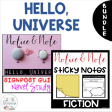 Hello, Universe NOTICE AND NOTE Signposts Sticky Notes and