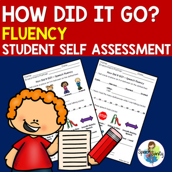 How Did It GO? BUNDLE Self Assessment of Speech Fluency & Articulation