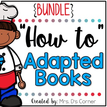 """BUNDLE """"How to Make"""" Adapted Books { Level 1 and Level 2 } Visual Recipes"""