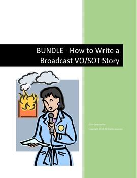 BUNDLE How to Write a Broadcast VO/SOT Story